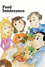 Food Intolerance ebook by Sara Blake