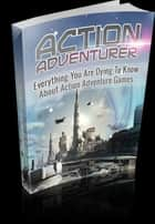 Action Adventurer ebook by Anonymous