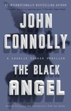 The Black Angel ebook by John Connolly