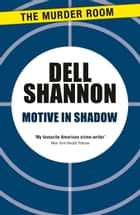 Motive in Shadow ebook by Dell Shannon