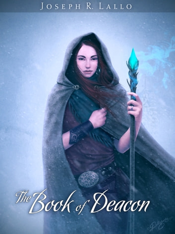 The Book of Deacon ebook by Joseph R. Lallo