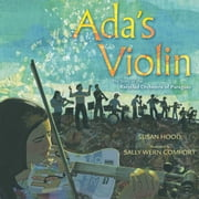 Ada's Violin - The Story of the Recycled Orchestra of Paraguay ebook by Susan Hood,Sally Wern Comport