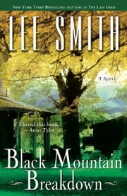 Black Mountain Breakdown ebook by Lee Smith