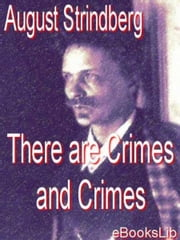 There are Crimes and Crimes ebook by August Strindberg