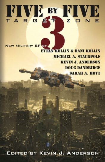 Five By Five 3 Target Zone Ebook By Kevin J Anderson