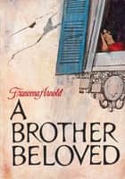 A Brother Beloved ebook by Francena H. Arnold