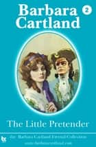 02 The Little Pretender ebook by Barbara Cartland