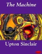 The Machine ebook by Upton Sinclair