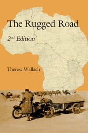 The Rugged Road: Second Edition ebook by Theresa Wallach,Barry M Jones