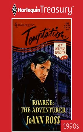 Roarke: The Adventurer ebook by JoAnn Ross
