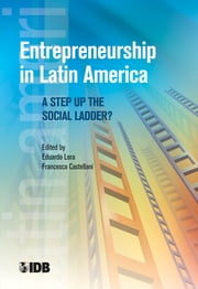 Entrepreneurship in Latin America - A Step Up the Social Ladder? ebook by