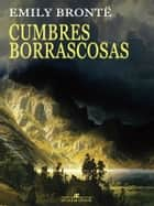Cumbres borrascosas ebook by Emily Brontë