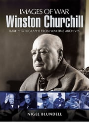 Winston Churchill ebook by Nigel Blundell