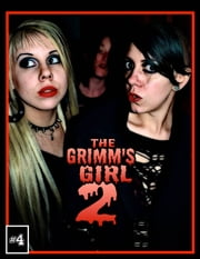 The Grimm's Girl 2: Future Past - Book 4 of 8 ebook by Ryan J. James