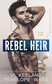 Rebel Heir ebook by Vi Keeland, Penelope Ward