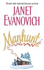 Manhunt ebook by Janet Evanovich