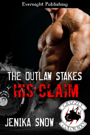 The Outlaw Stakes His Claim ebook by Jenika Snow