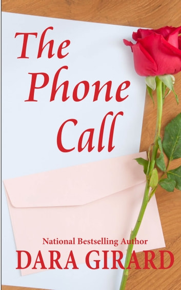 The Phone Call ebook by Dara Girard