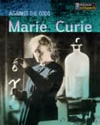 Marie Curie ebook by Claire Throp