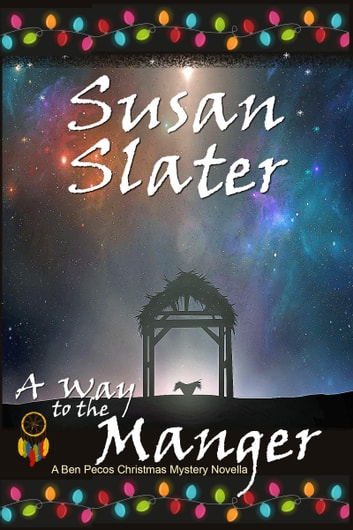 A Way To The Manger ebook by Susan Slater