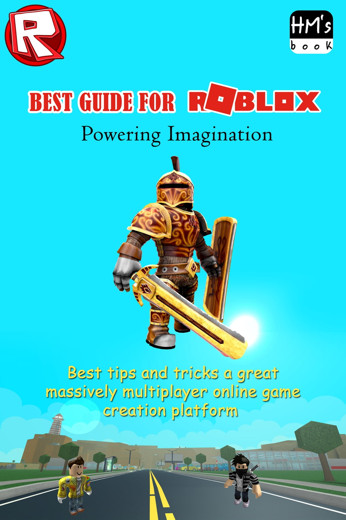 Best guide for ROBLOX ebook by Pham Hoang Minh - Rakuten Kobo