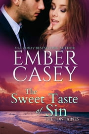 The Sweet Taste of Sin ebook by Ember Casey
