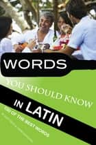 Words You Should Know in Latin ebook by alex trostanetskiy