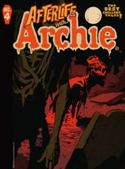 Afterlife With Archie Magazine #4 ebook by Roberto Aguirre-Sacasa,Francesco Francavilla,Jack Morelli