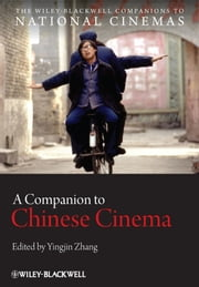 A Companion to Chinese Cinema ebook by Yingjin Zhang