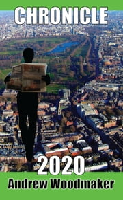 Chronicle 2020 ebook by Andrew Woodmaker