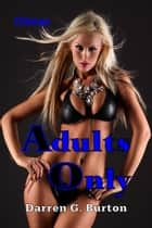 Adults Only: Climax ebook by Darren G. Burton