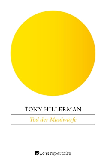 Tod der Maulwürfe ebook by Tony Hillerman,Frank Göhre