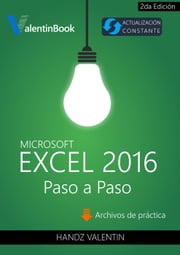 Excel 2016 Paso a Paso ebook by Kobo.Web.Store.Products.Fields.ContributorFieldViewModel