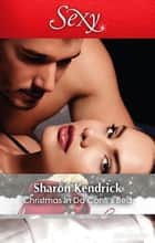 Christmas In Da Conti's Bed 電子書 by Sharon Kendrick