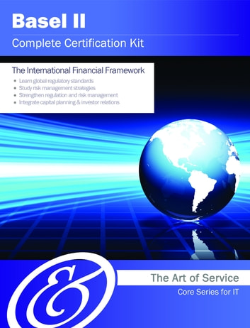 Basel II Complete Certification Kit - Core Series for IT ebook by Ivanka Menken