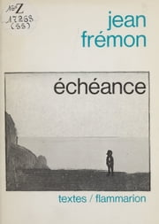 Échéance ebook by Jean Frémon