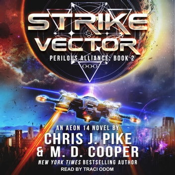 Strike Vector audiobook by M. D. Cooper,Chris J. Pike