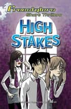 High Stakes ebook by Andrew Fusek Peters