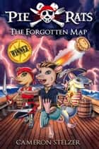 The Forgotten Map ebook by Cameron Stelzer