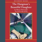 The Hangman's Beautiful Daughter audiobook by Sharyn McCrumb
