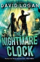 The Nightmare Clock eBook by David Logan