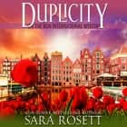 Duplicity audiobook by Sara Rosett