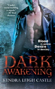 Dark Awakening ebook by Kendra Leigh Castle