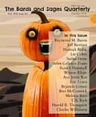 Bards and Sages Quarterly (October 2016) ebook by Bret McCormick, Sarina Dorie, Ana Jevtic Kos,...