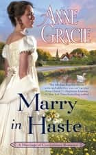 Marry in Haste ebook by Anne Gracie