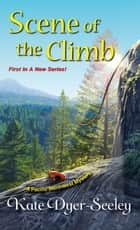 Scene of the Climb ebook by Kate Dyer-Seeley