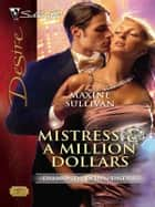 Mistress & a Million Dollars ebook by Maxine Sullivan
