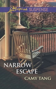 Narrow Escape ebook by Camy Tang