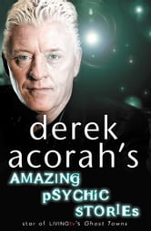 Derek Acorah's Amazing Psychic Stories ebook by Derek Acorah