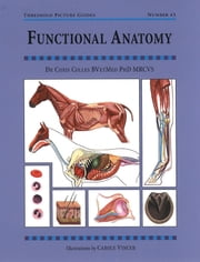 FUNCTIONAL ANATOMY ebook by CHRIS COLLES,CAROLE VINCER